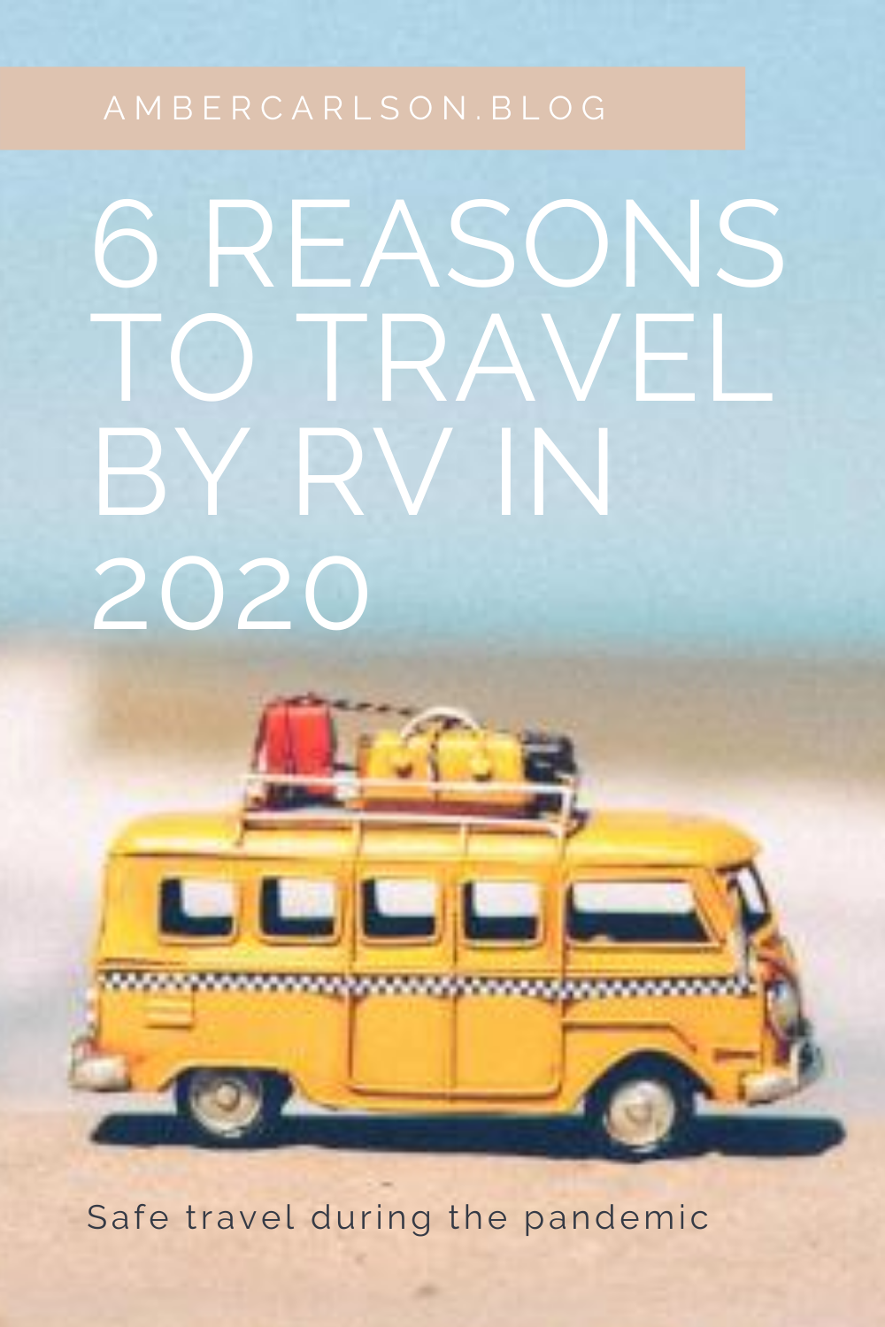 Itching to get out and see the world while still being safe? Here are reasons to travel by RV in the time of coronavirus. #travel #roadtrip #wanderlust